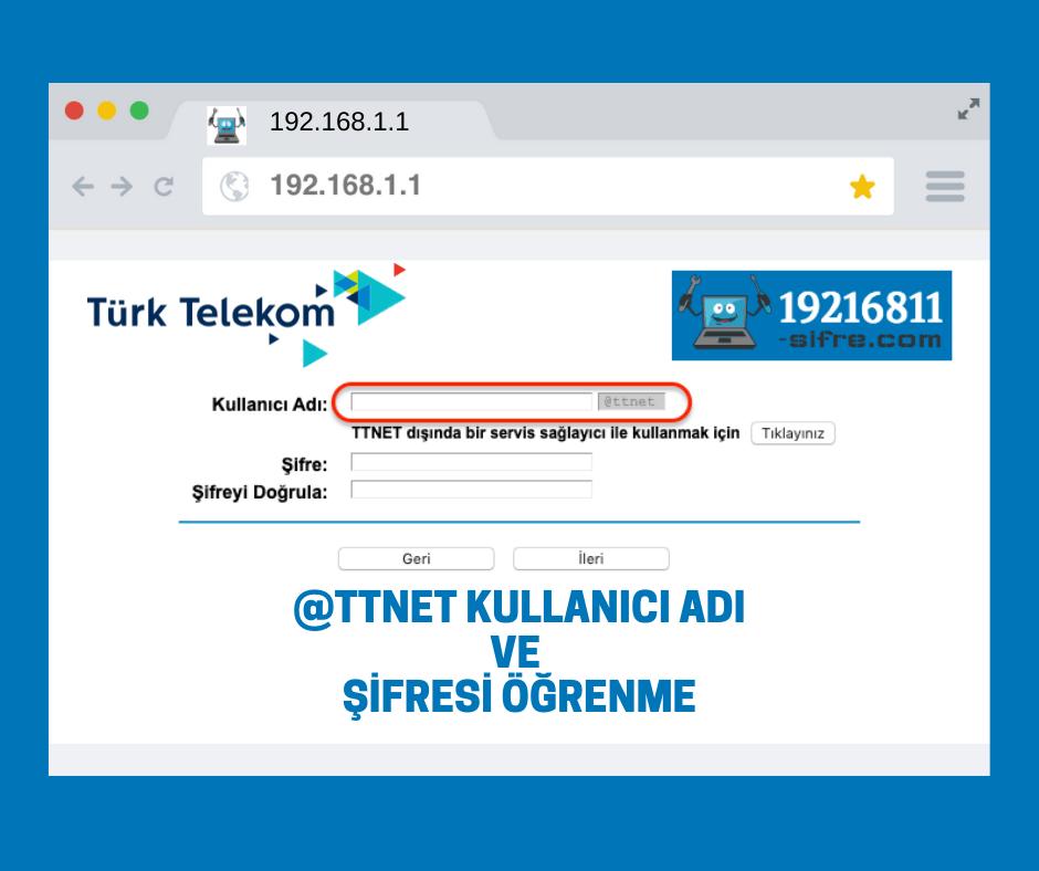Türk Telekom Kullanıcı adı ve şifresi